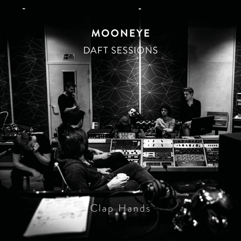 Clap Hands (Daft Sessions) - Mooneye