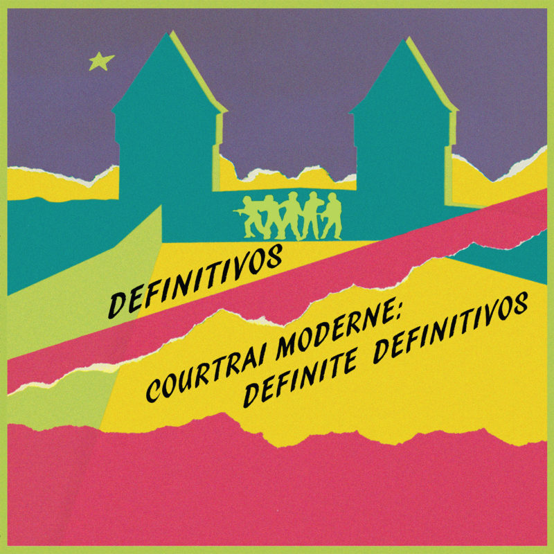 Courtrai Moderne: Definite Definitivos - Definitivos