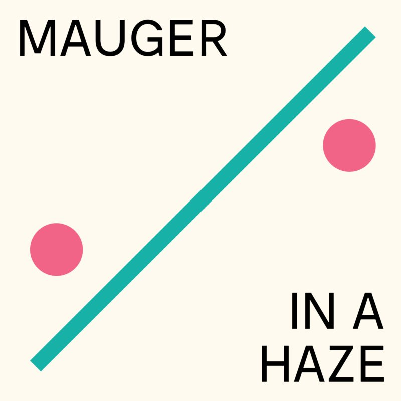 In a Haze - MAUGER