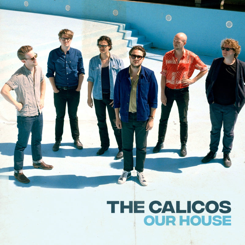 Our House - The Calicos
