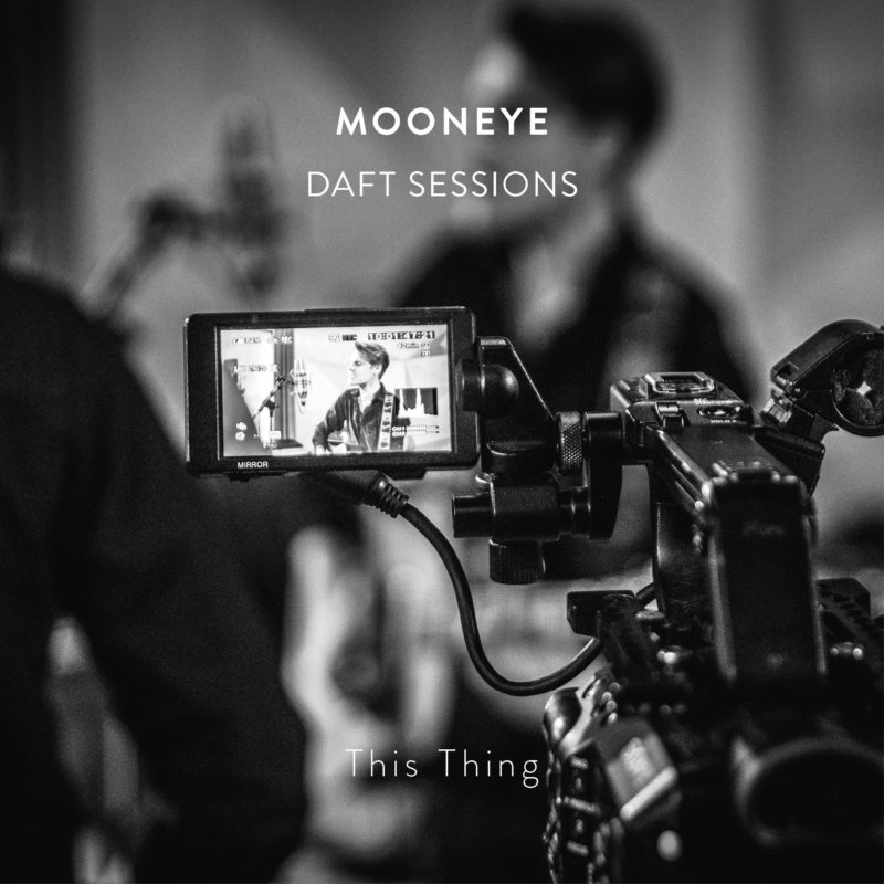 This Thing (Daft Sessions) - Mooneye